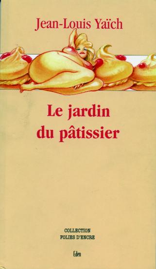 Le Jardin du pâtissier