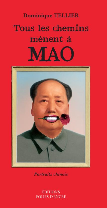 Tous les chemins mènent à Mao