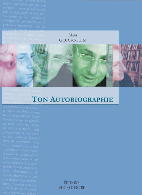 Ton autobiographie