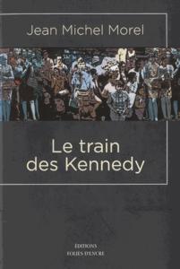Le Train des Kennedy