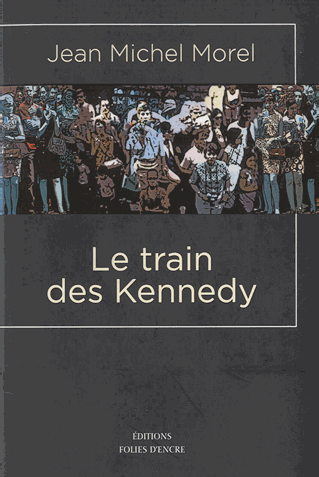 Le Train des Kennedy